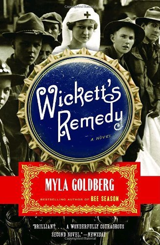 Myla Goldberg Wickett's Remedy
