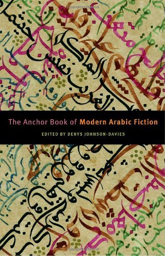 Denys Johnson Davies The Anchor Book Of Modern Arabic Fiction