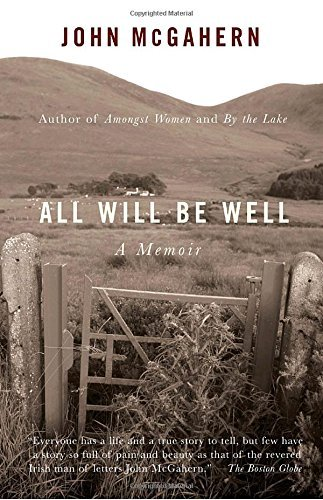John Mcgahern All Will Be Well