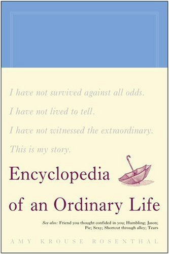 Amy Krouse Rosenthal Encyclopedia Of An Ordinary Life