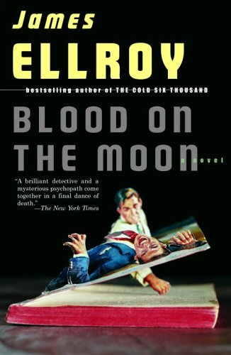 James Ellroy Blood On The Moon