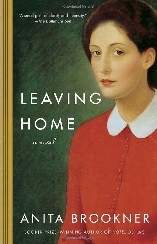 Anita Brookner Leaving Home