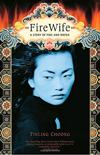 Tinling Choong Firewife A Story Of Fire And Water