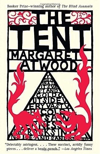 Margaret Atwood The Tent