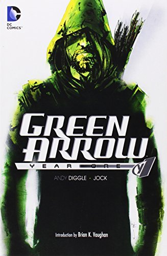 Andy Diggle Green Arrow Year One