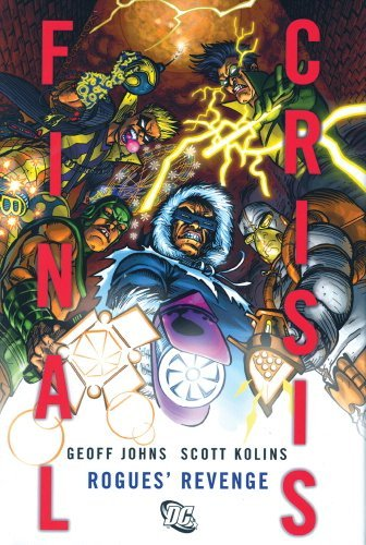 Geoff Johns Final Crisis Rogues' Revenge