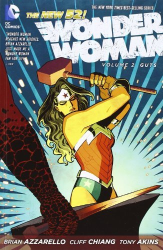 Brian Azzarello Wonder Woman Vol. 2 Guts (the New 52)
