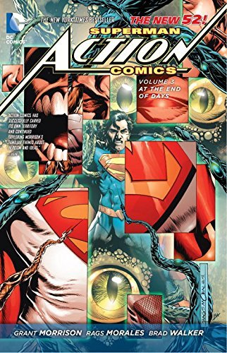 Grant Morrison Superman Action Comics Vol. 3 At The End Of Days (the New 52)