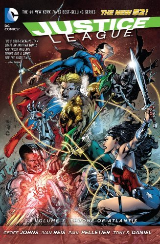 Geoff Johns Justice League Vol. 3 Throne Of Atlantis (the New 52)