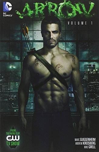 Marc Guggenheim Arrow Volume 1