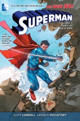 Scott Lobdell Superman Vol. 3 Fury At World's End (the New 52)