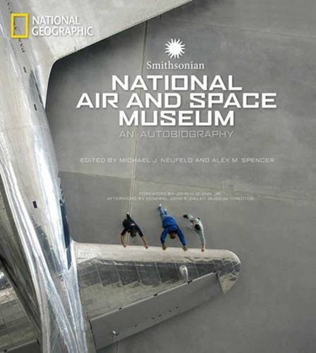 Michael J. Neufeld Smithsonian National Air And Space Museum An Autobiography