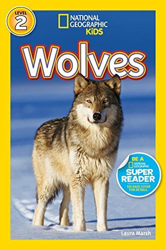 Laura Marsh National Geographic Readers Wolves