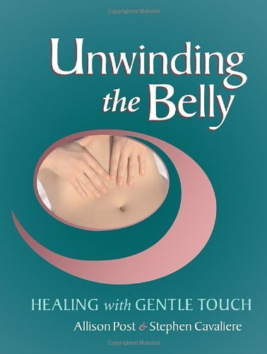 Allison Post Unwinding The Belly Healing With Gentle Touch