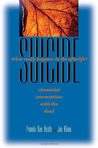 Pamela Rae Heath Suicide What Really Happens In The Afterlife? Channeled C