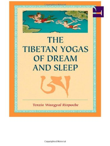 Tenzin Wangyal The Tibetan Yogas Of Dream And Sleep