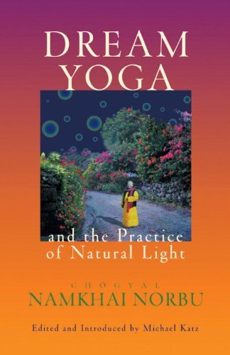 Chogyal Namkhai Norbu Dream Yoga And The Practice Of Natural Light Revi