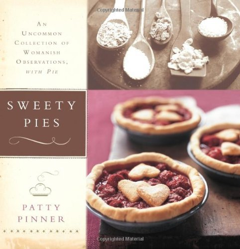Patty Pinner Sweety Pies An Uncommon Collection Of Womanish Observations