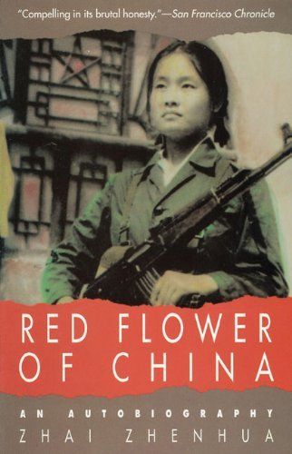 Zhai Zhenhua Red Flower Of China An Autobiography