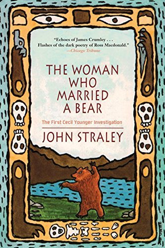 John Straley The Woman Who Married A Bear