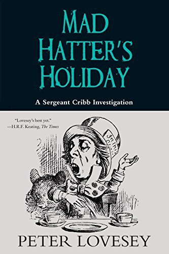 Peter Lovesey Mad Hatter's Holiday