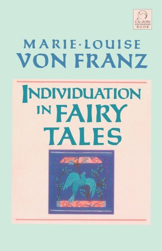 Marie Louise Von Franz Individuation In Fairy Tales Revised