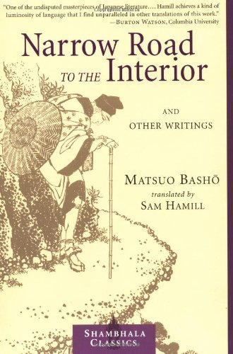 Matsuo Basho Narrow Road To The Interior And Other Writings