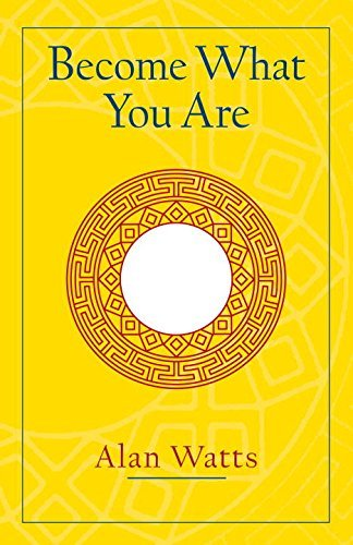 Alan W. Watts Become What You Are Expanded Edition Expanded