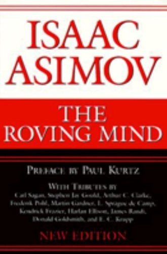 Isaac Asimov Roving Mind (revised) Rev