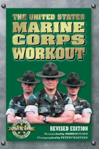 Andrew Flach The United States Marine Corps Workout Rev