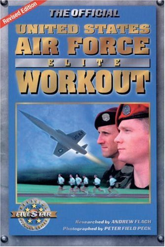Andrew Flach Official Us Air Force Elite Workout The Revised