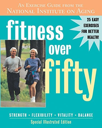 National Institute On Aging Fitness Over Fifty An Exercise Guide From The National Institute On