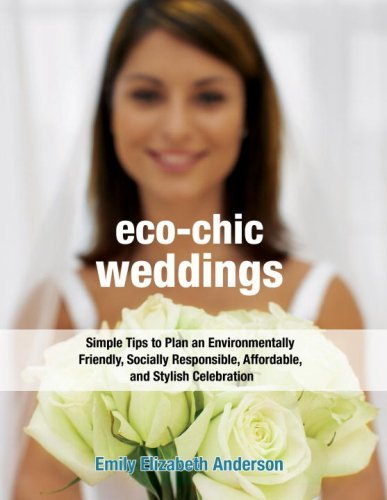 Emily Elizabeth Anderson Eco Chic Weddings Simple Tips To Plan An Environmentally Friendly