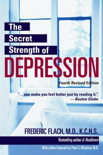 Frederic Flach The Secret Strength Of Depression Fourth Edition The Self Help Classic Updated And Revised With S 0004 Edition;revised