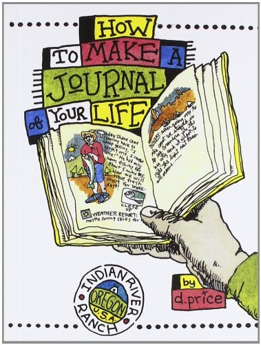 D. Price How To Make A Journal Of Your Life