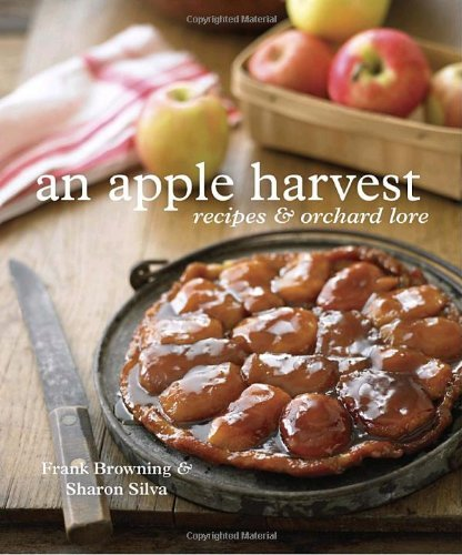 Frank Browning An Apple Harvest Recipes And Orchard Lore