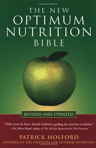Patrick Holford New Optimum Nutrition Bible The Revised And Upd