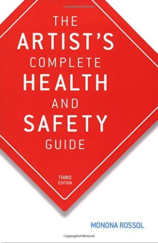 Monona Rossol The Artist's Complete Health And Safety Guide Third Edition 0003 Edition;revised