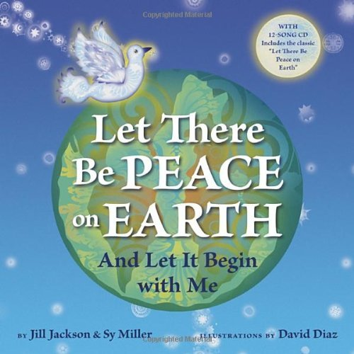 Jill Jackson Let There Be Peace On Earth And Let It Begin With Me [with CD (audio)]