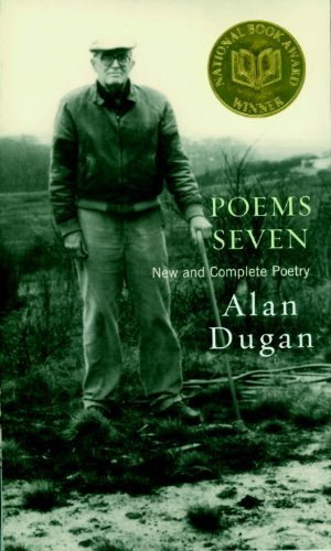 Alan Dugan Poems Seven New And Complete Poetry