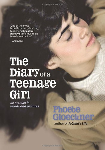 Phoebe Gloeckner Diary Of A Teenage Girl An Account In Words And Pictures