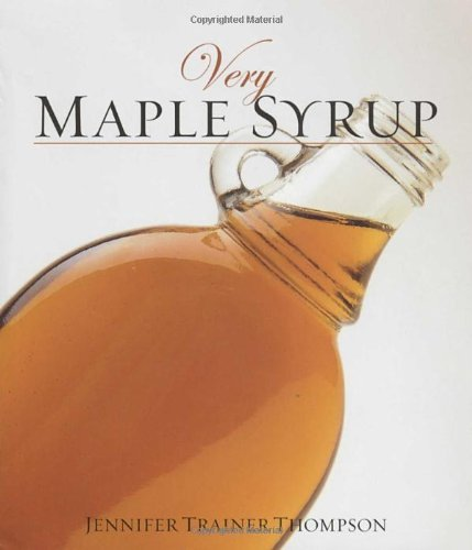 Jennifer Trainer Thompson Very Maple Syrup