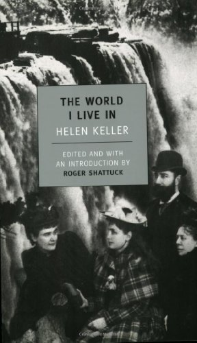 Helen Keller The World I Live In