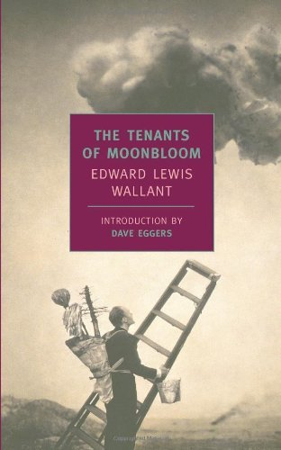 Edward Lewis Wallant The Tenants Of Moonbloom Revised