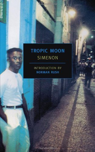 Georges Simenon Tropic Moon