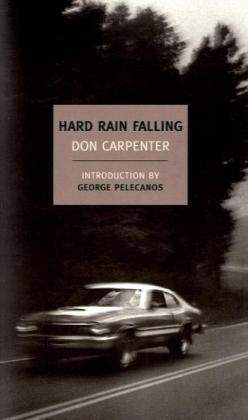 Don Carpenter Hard Rain Falling