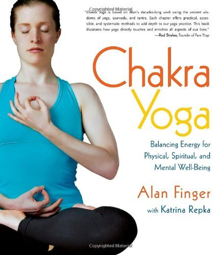 Alan Finger Chakra Yoga Balancing Energy For Physical Spiritual And Men