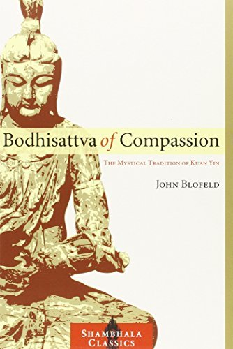 John Blofeld Bodhisattva Of Compassion The Mystical Tradition Of Kuan Yin