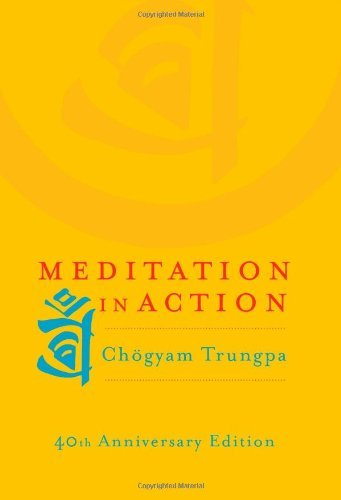 Chogyam Trungpa Meditation In Action