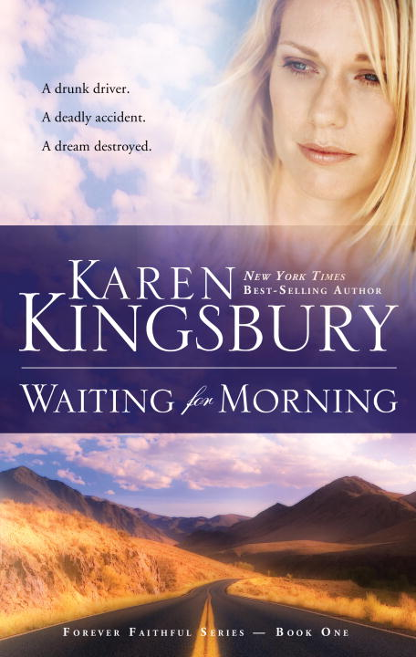 Karen Kingsbury Waiting For Morning